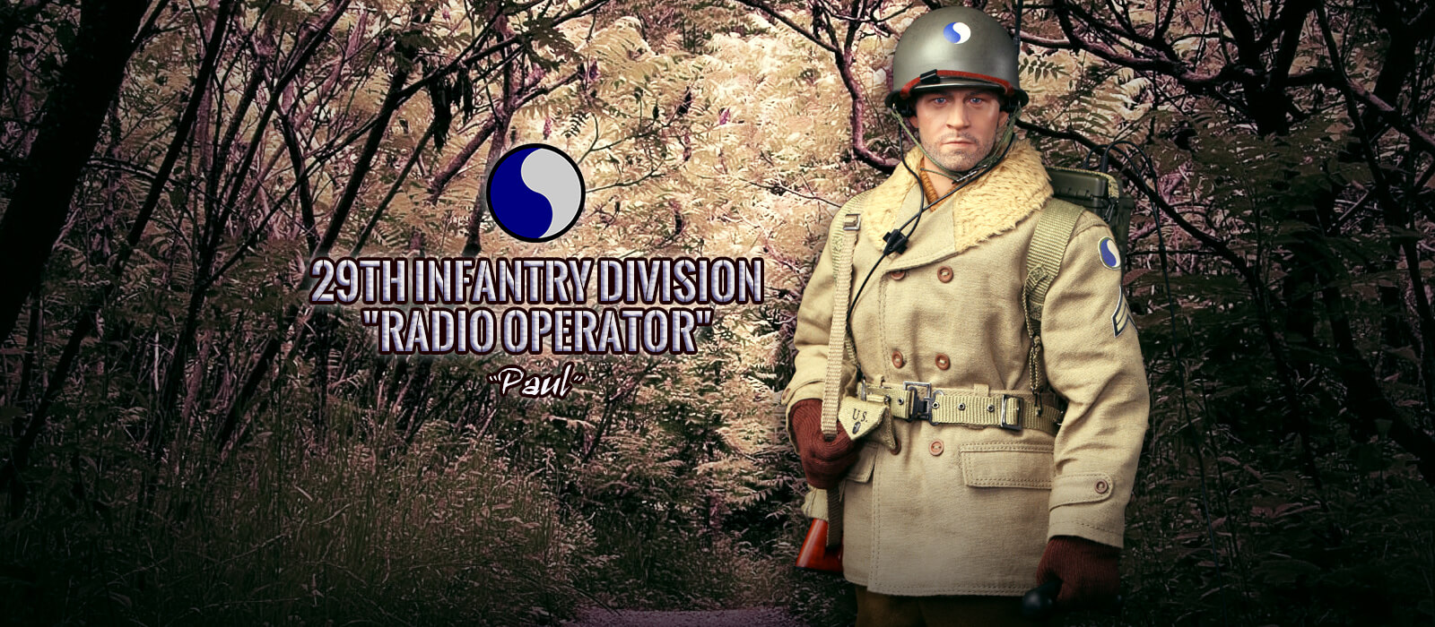 A80115 29th Infantry Division Radio Operator Paul banner
